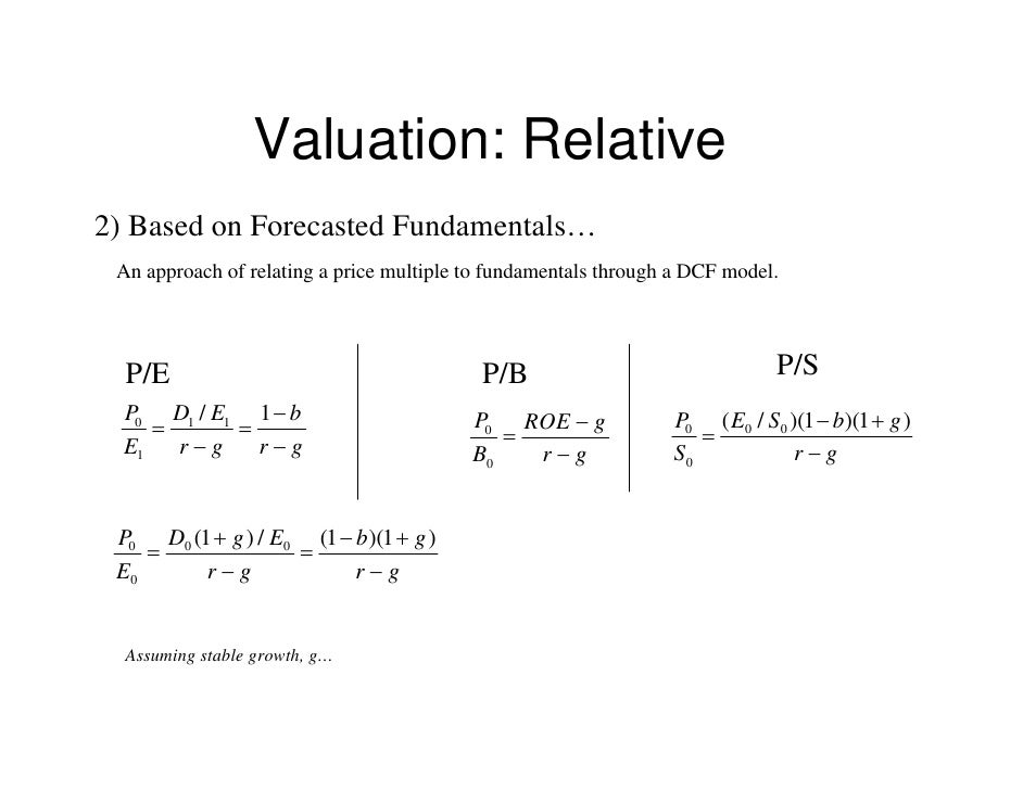 valuation of equity What is valuation valuation: methods of quantifying how much money something should be exchanged for today, considering future benefits we will teach 4 valuation methods.