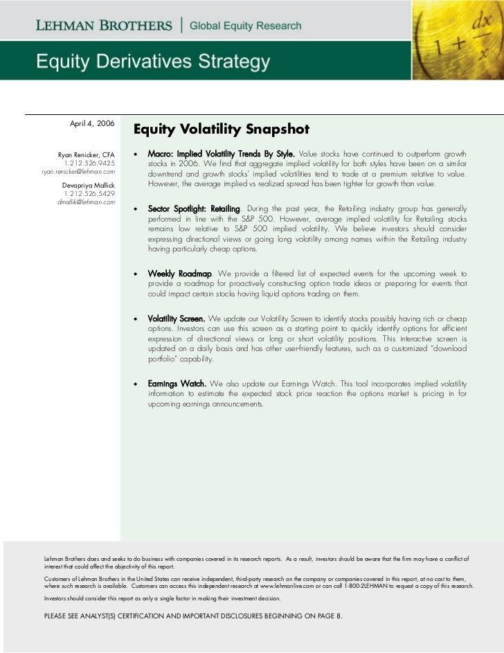 April 4, 2006                                    Equity Volatility Snapshot      Ryan Renicker, CFA            •     Macro...