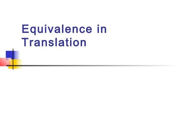 Equivalence inTranslation