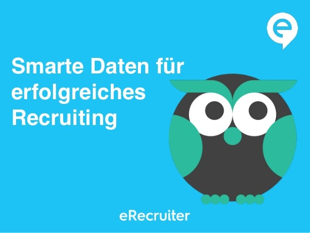 Smarte Daten für erfolgreiches Recruiting