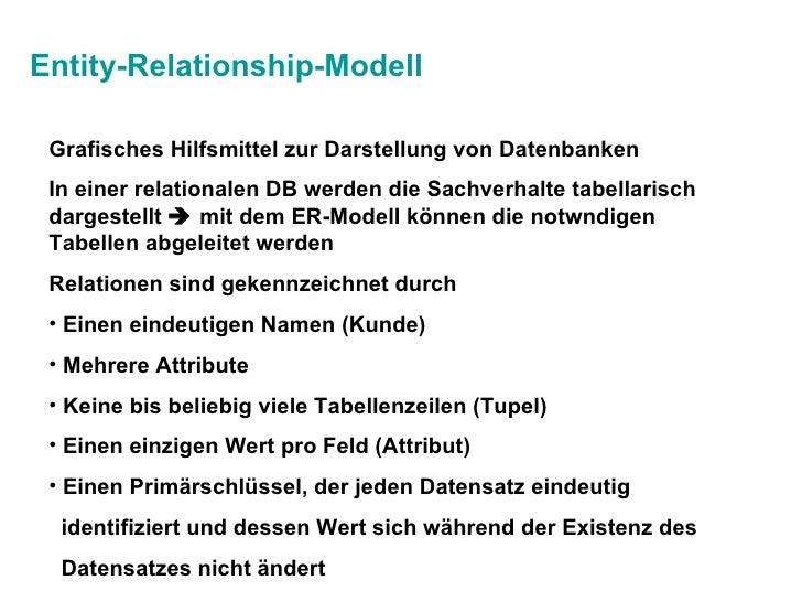 Entity-Relationship-Modell <ul><li>Grafisches Hilfsmittel zur Darstellung von Datenbanken </li></ul><ul><li>In einer relat...