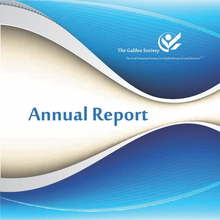 The Galilee Society            The Arab National Society for Health Research and Services (R.S.)Annual Report             ...