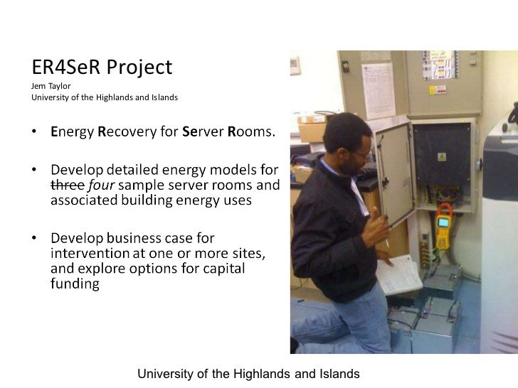 ER4SeR Project Jem Taylor University of the Highlands and Islands University of the Highlands and Islands