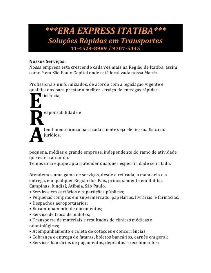 ***ERA EXPRESS ITATIBA***          Soluções Rápidas em Transportes                     11-4524-8989 / 9707-5445  Nossos Se...