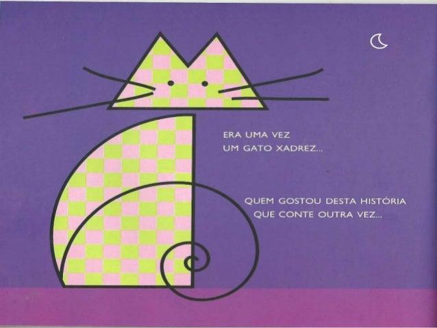 Era uma vez um gato xadrez