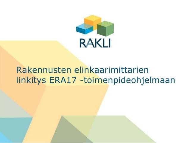 Rakennusten elinkaarimittarienlinkitys ERA17 -toimenpideohjelmaan