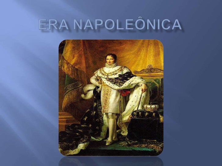 Era napoleônica<br />