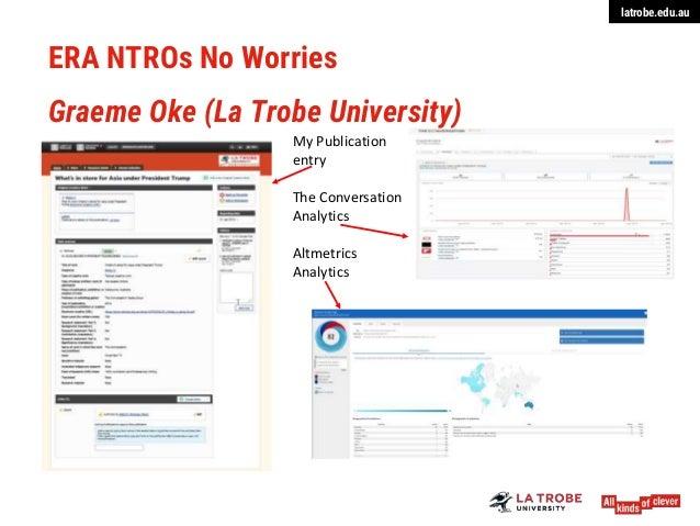 latrobe.edu.au ERA NTROs No Worries Graeme Oke (La Trobe University) My Publication entry The Conversation Analytics Altme...