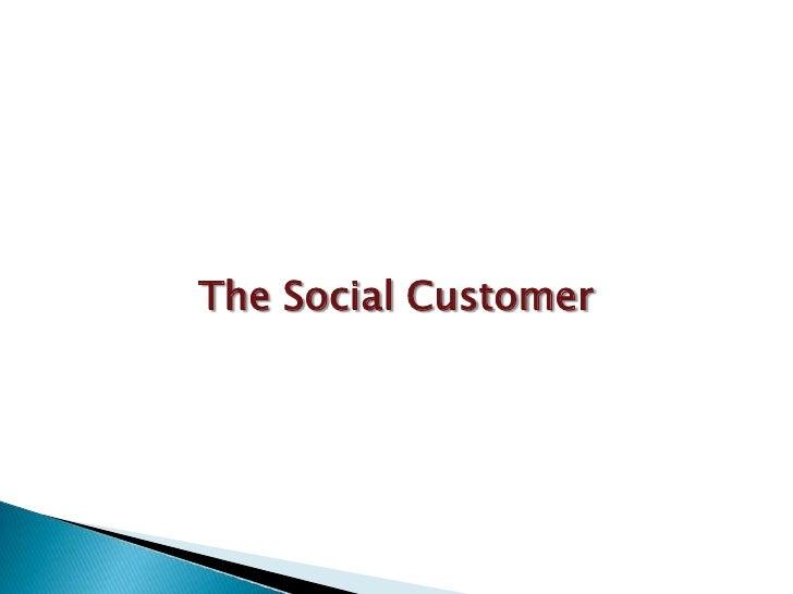 Era of The Social Customer 2010. Slide 3
