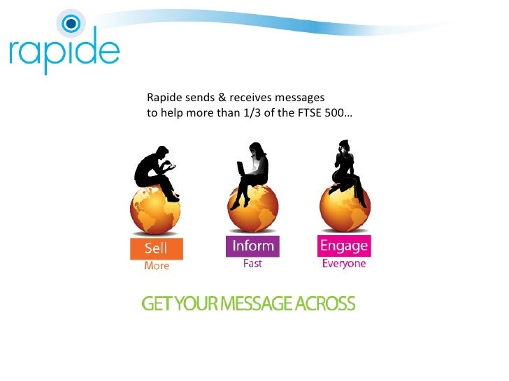Rapide sends & receives messages to help more than 1/3 of the FTSE 500…