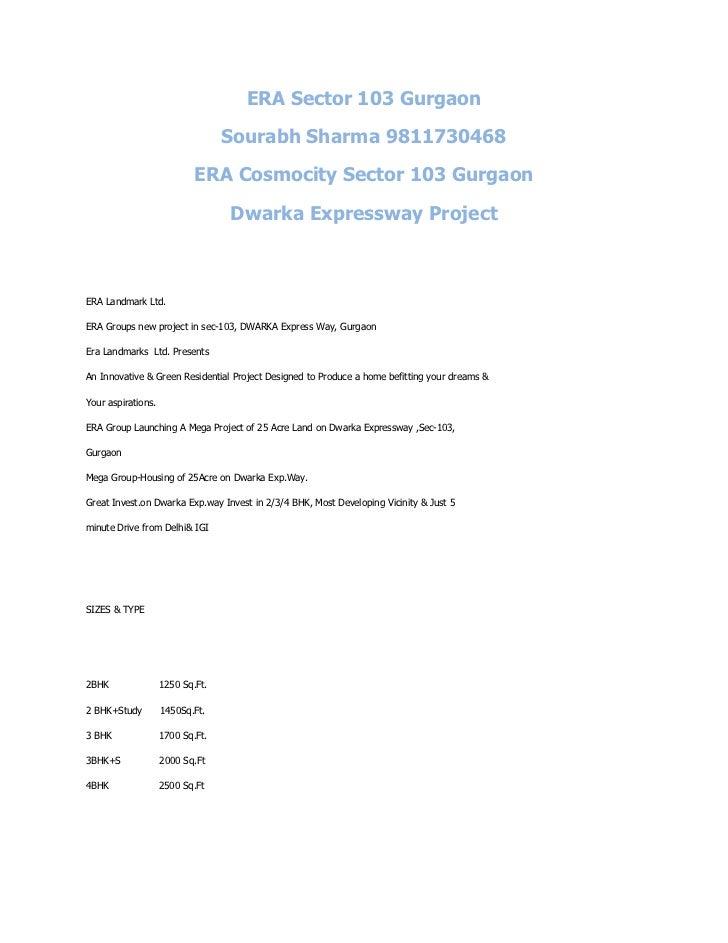 ERA Sector 103 Gurgaon                                  Sourabh Sharma 9811730468                            ERA Cosmocity...