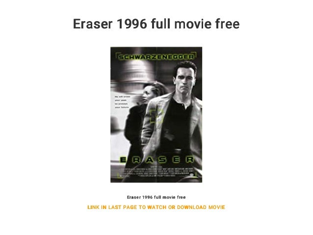 Eraser 1996 Full Movie Free