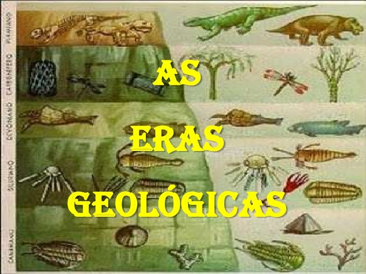 AS <br />ERAS GEOLÓGICAS<br />
