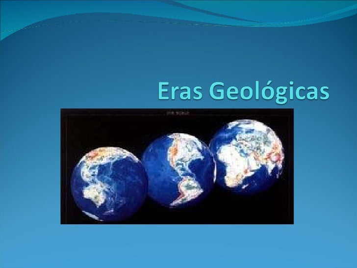 Eras geologicas Slide 1