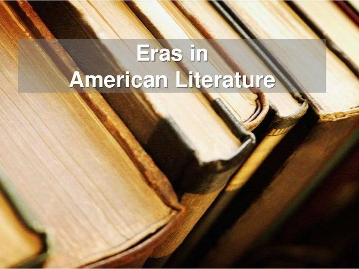 Eras in American Literature<br />