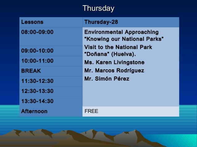 """ThursdayThursday Lessons Thursday-28 08:00-09:00 Environmental Approaching """"Knowing our National Parks"""" Visit to the Natio..."""