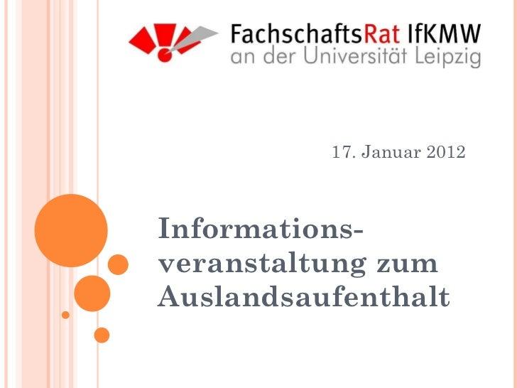 Informations-veranstaltung zum Auslandsaufenthalt 17. Januar 2012