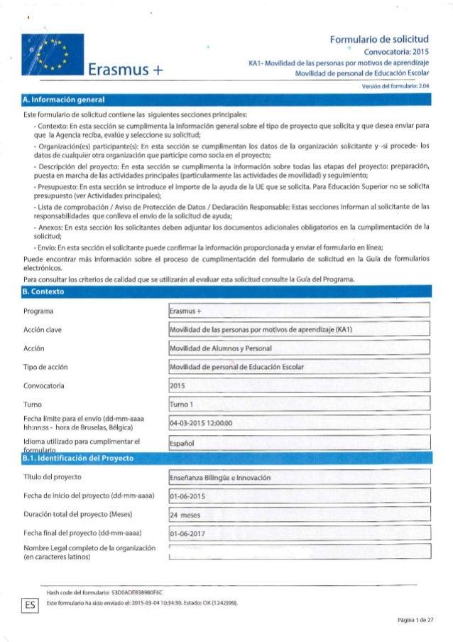 Formulario de solícitud  Convocatoria:  2015 KA1- Movilidad de las personas por motivos de aprendízaje  E  m u S + Movilid...