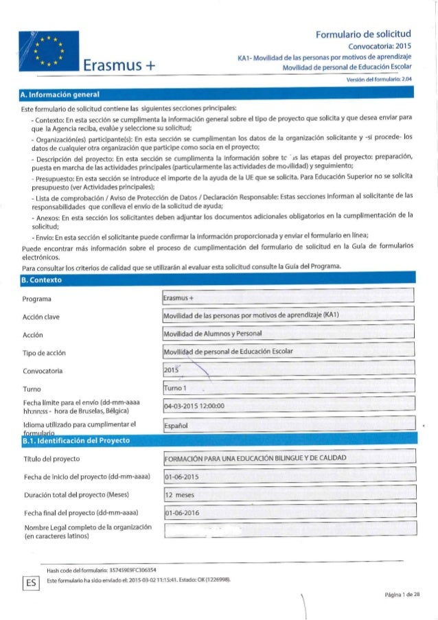Formulario de solicitud  Convocatoria:  2015 KA1- Movilidad de Ias personas por motivos de aprendizaje  E S m U S + Movili...