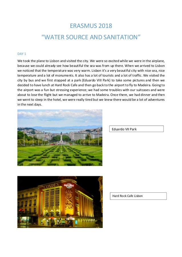 """ERASMUS 2018 """"WATER SOURCE AND SANITATION"""" DAY 1 We took the plane to Lisbon and visited the city. We were so excited whil..."""