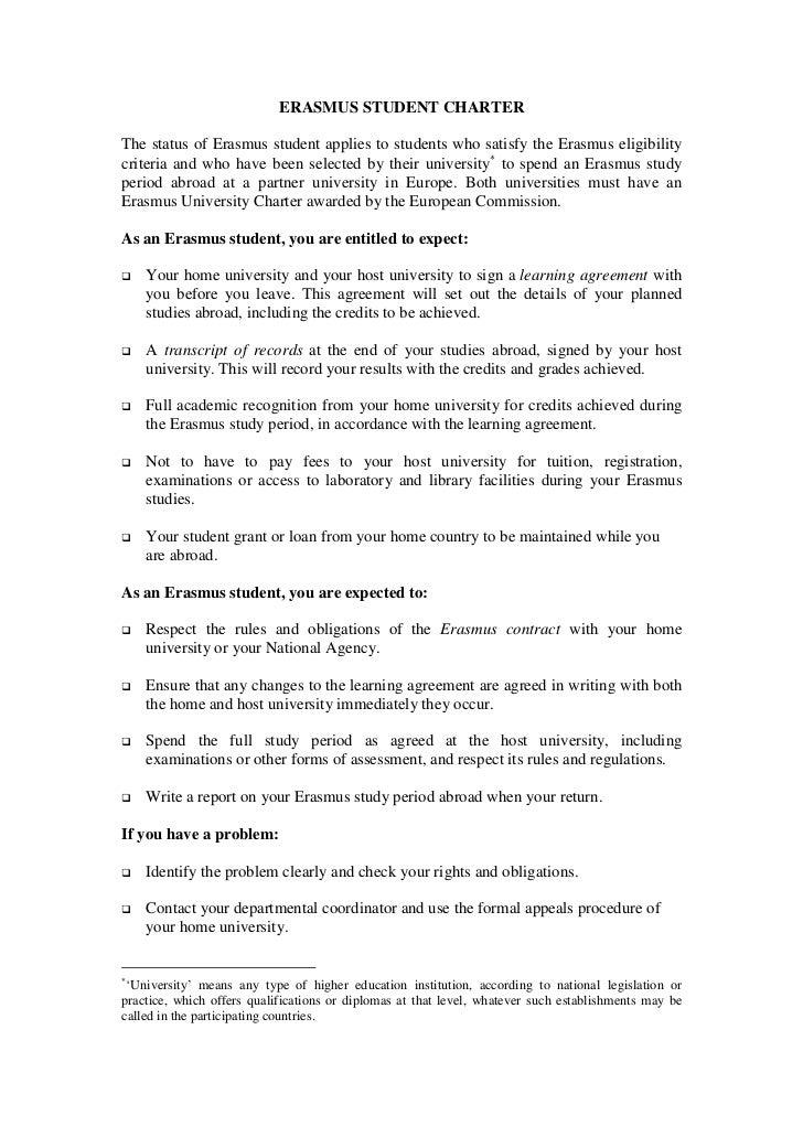 ERASMUS STUDENT CHARTERThe status of Erasmus student applies to students who satisfy the Erasmus eligibilitycriteria and w...