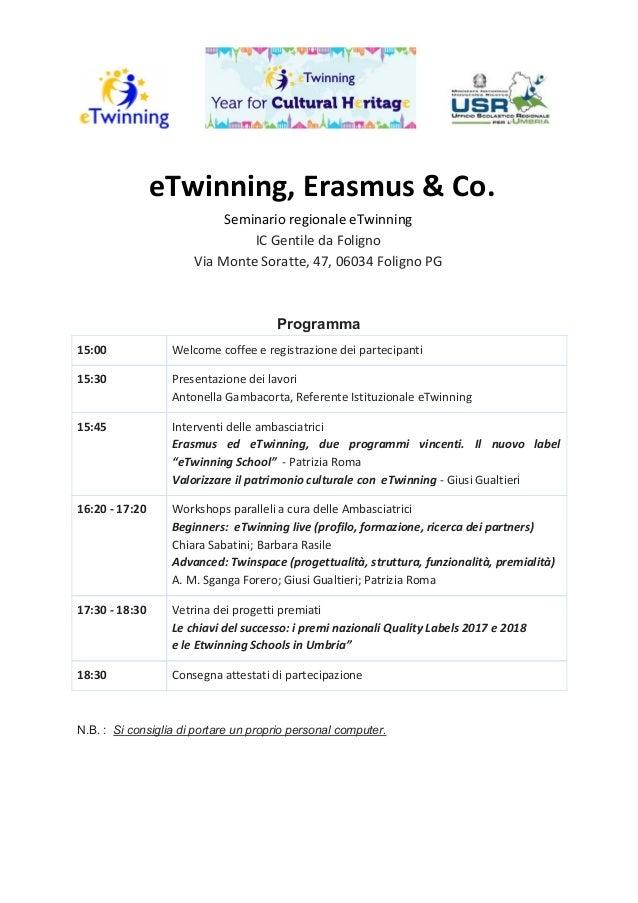 eTwinning, Erasmus & Co. Seminario regionale eTwinning IC Gentile da Foligno Via Monte Soratte, 47, 06034 Foligno PG Progr...
