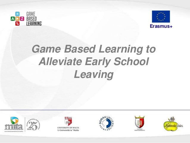 Erasmus+ Game Based Learning to Alleviate Early School Leaving