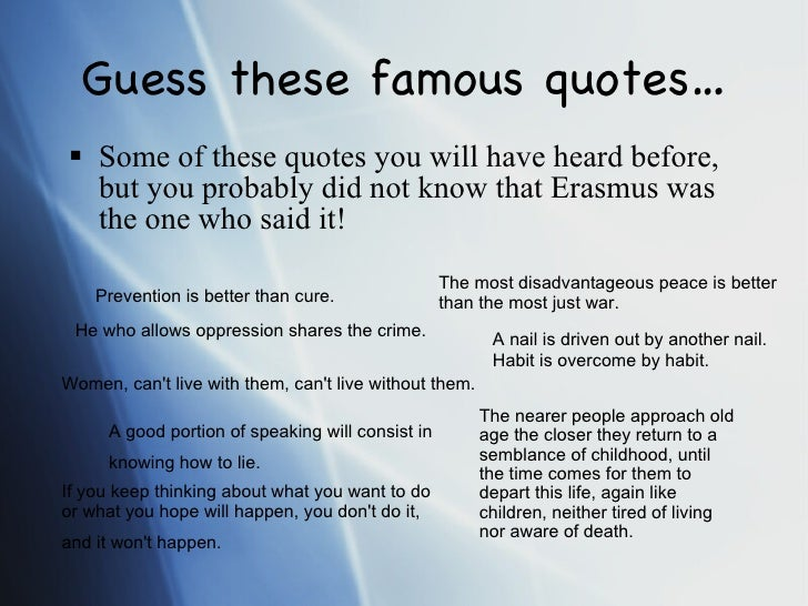 Prevention Is Better Than Cure Quotes: Erasmus Presentation