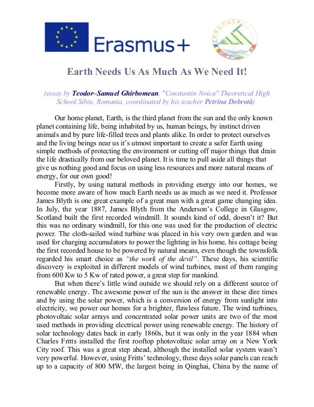 erasmus project essay earth needs us as much as we need it by teodor earth needs us as much as we need it essay by teodor samuel