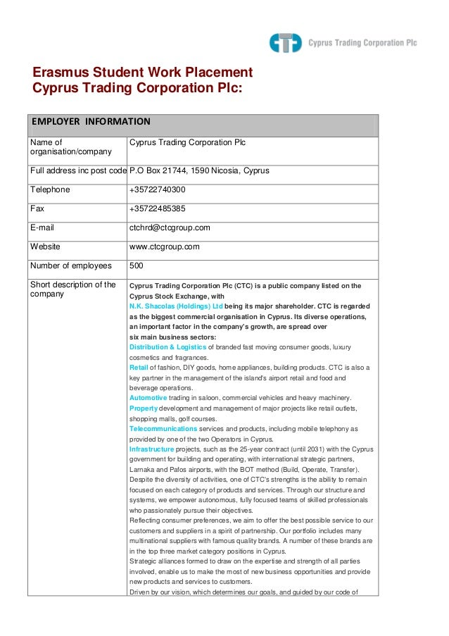 Erasmus Student Work PlacementCyprus Trading Corporation Plc:EMPLOYER INFORMATIONName of                    Cyprus Trading...