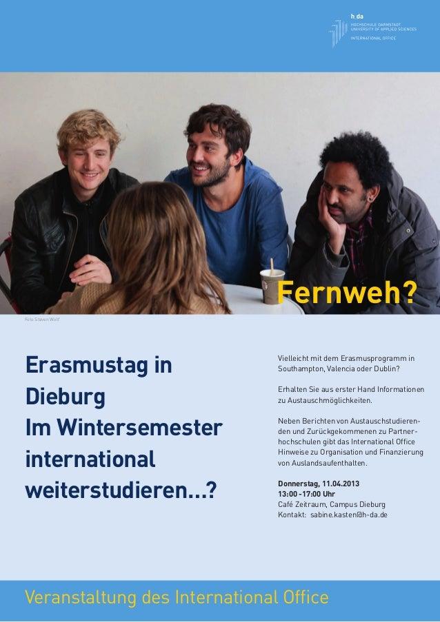 Fernweh?Foto Steven WolfErasmustag in                              Vielleicht mit dem Erasmusprogramm in                  ...