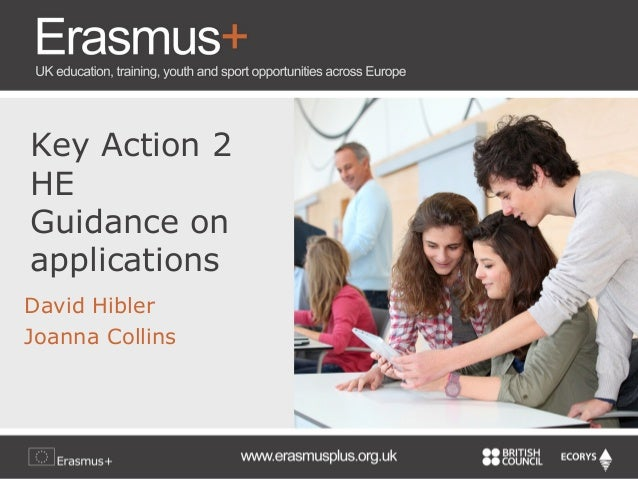 Key Action 2 HE Guidance on applications David Hibler Joanna Collins