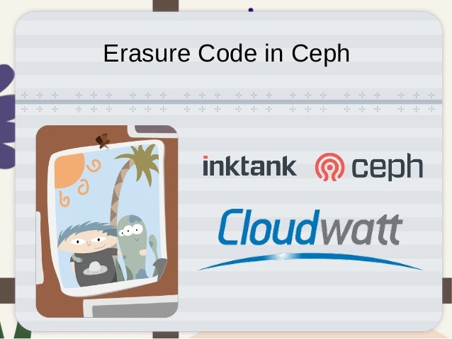 Erasure Code in Ceph