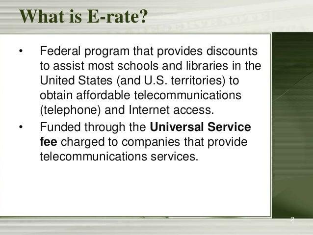 E-rate: Basic Training: Funding Year 2013 Slide 2