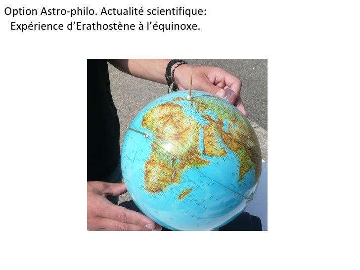 Option Astro-philo. Actualité scientifique: Expérience d'Erathostène à l'équinoxe.
