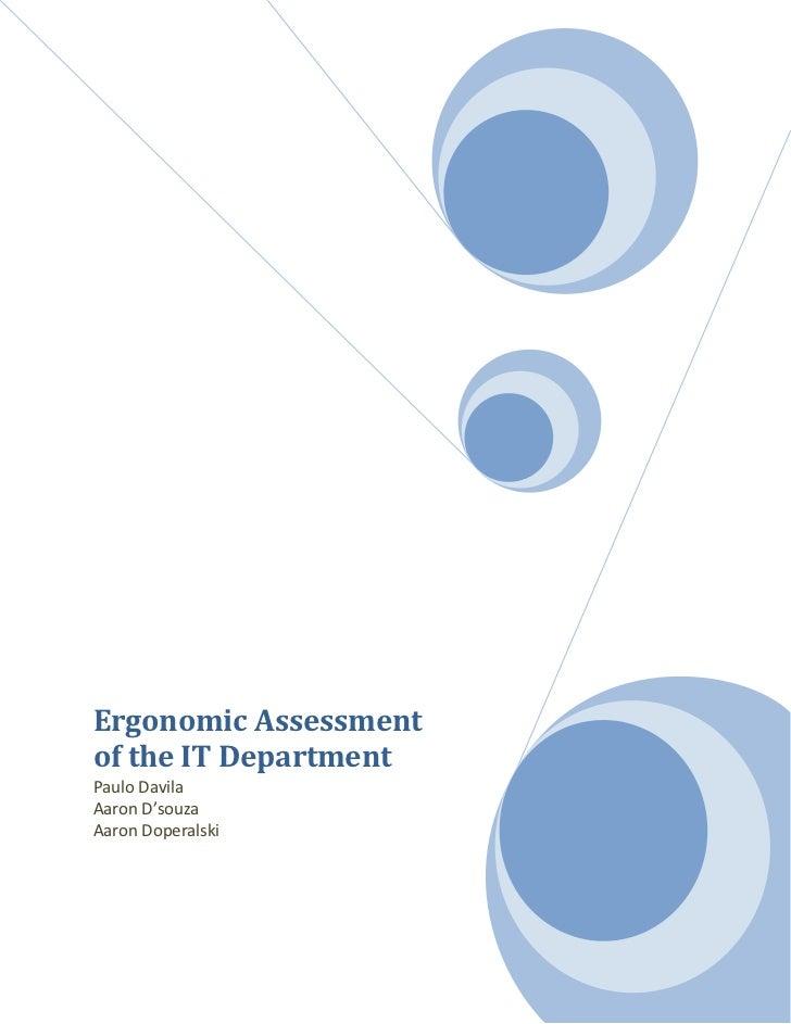 Ergonomic Assessmentof the IT DepartmentPaulo DavilaAaron D'souzaAaron Doperalski