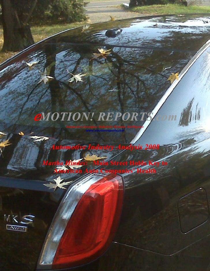 eMOTION! REPORTS.com         Automotive/Aerospace Industries Systemic Intelligence                      www.emotionreports...