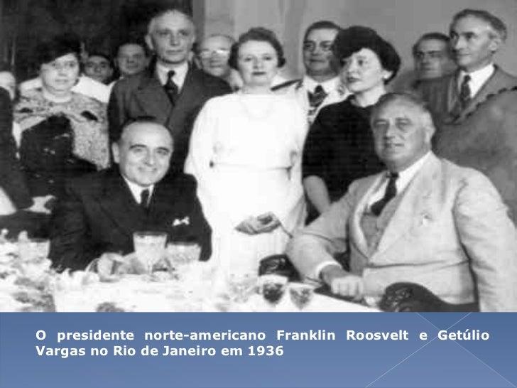 O presidente norte-americano Franklin Roosvelt e Getúlio Vargas no Rio de Janeiro em 1936<br />