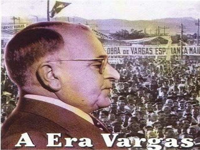 O governo provisório •Revolução de 1930 – Junta provisória entrega a presidência a Getúlio Vargas.Seus primeiros passos fo...