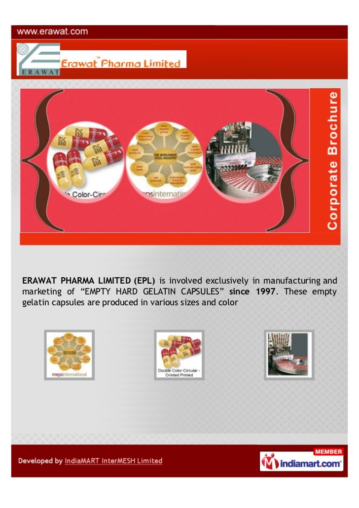 """ERAWAT PHARMA LIMITED (EPL) is involved exclusively in manufacturing andmarketing of """"EMPTY HARD GELATIN CAPSULES"""" since 1..."""