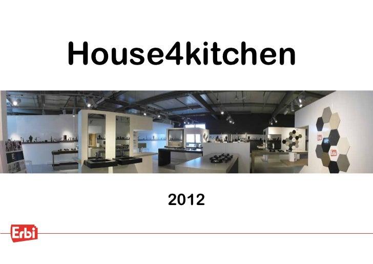 House4kitchen     2012