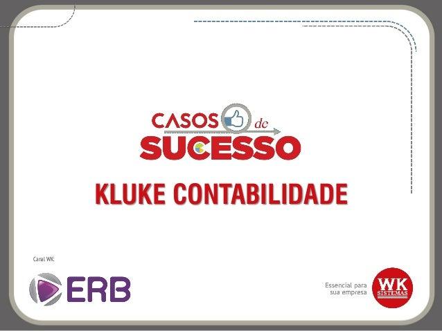 KLUKE CONTABILIDADE Canal WK: