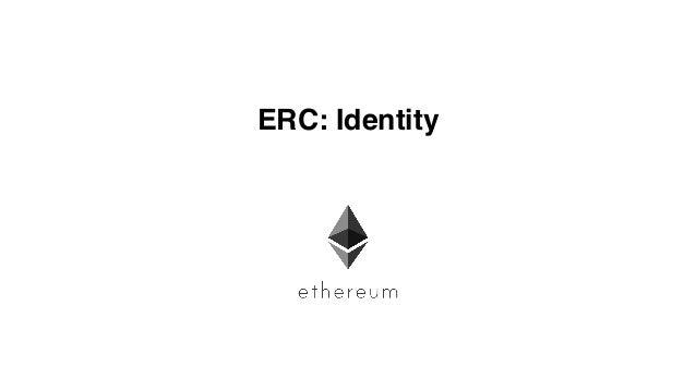 ERC: Identity