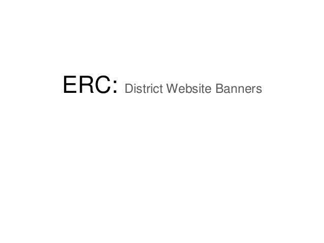 ERC: District Website Banners