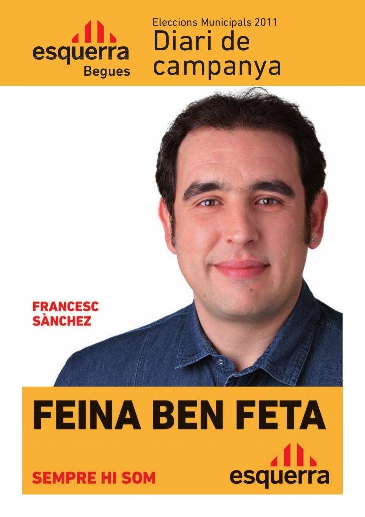 Eleccions Municipals 2011         Diari deBegues   campanya