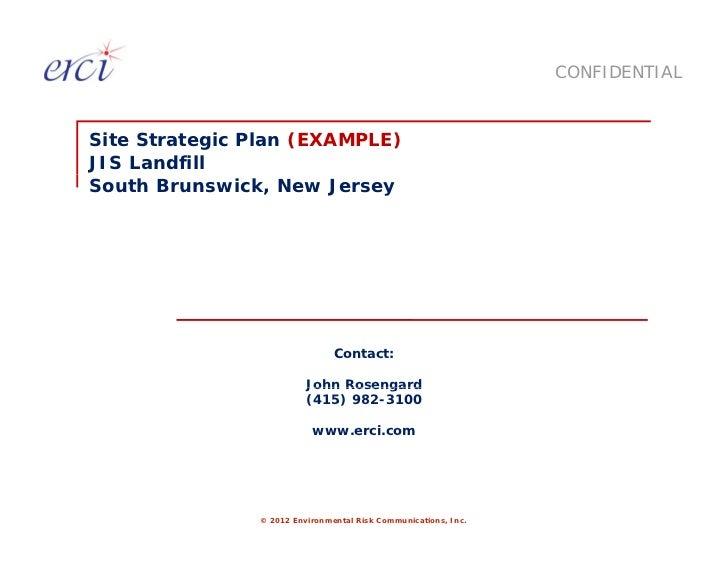 CONFIDENTIALSite Strategic Plan (EXAMPLE)JIS LandfillSouth Brunswick, New Jersey                               Contact:   ...