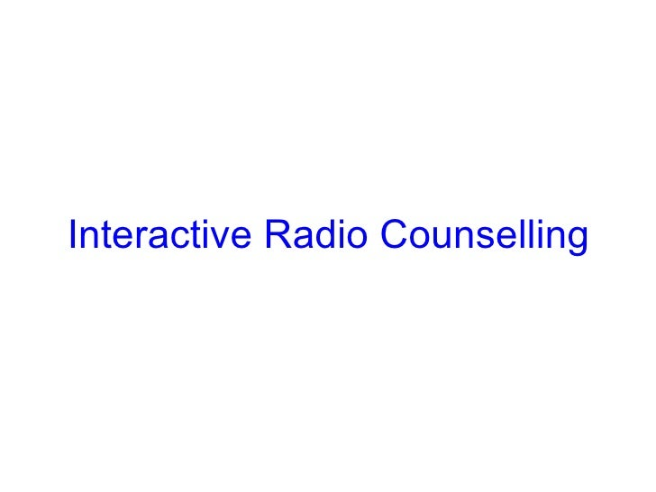 Interactive Radio Counselling