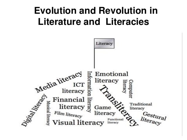 Evolution and Revolution in Literature and Literacies