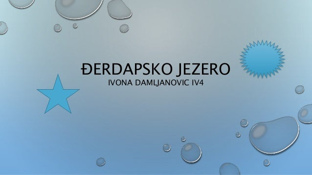 ĐERDAPSKO JEZERO IVONA DAMLJANOVIC IV4