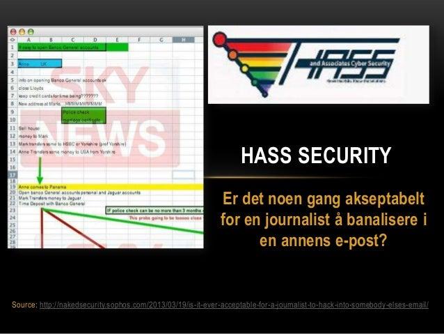 HASS SECURITY                                                              Er det noen gang akseptabelt                   ...